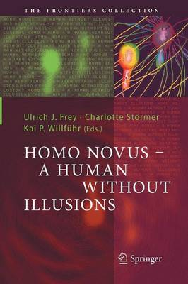 Homo Novus - A Human Without Illusions - The Frontiers Collection (Paperback)