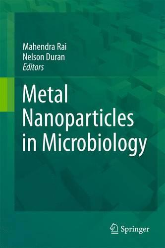 Metal Nanoparticles in Microbiology (Paperback)