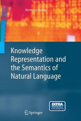 Knowledge Representation and the Semantics of Natural Language - Cognitive Technologies (Paperback)