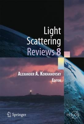 Light Scattering Reviews 8: Radiative transfer and light scattering - Springer Praxis Books (Paperback)