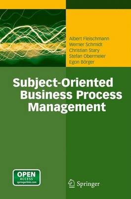 Subject-Oriented Business Process Management (Paperback)