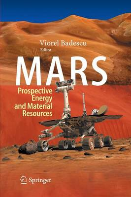 Mars: Prospective Energy and Material Resources (Paperback)