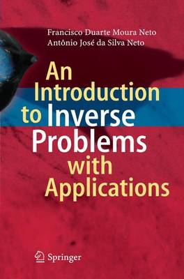 An Introduction to Inverse Problems with Applications (Paperback)