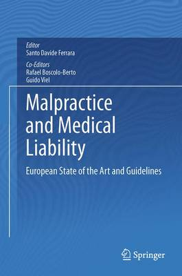 Malpractice and Medical Liability: European State of the Art and Guidelines (Paperback)