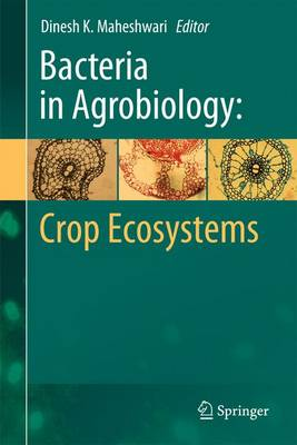 Bacteria in Agrobiology: Crop Ecosystems (Paperback)