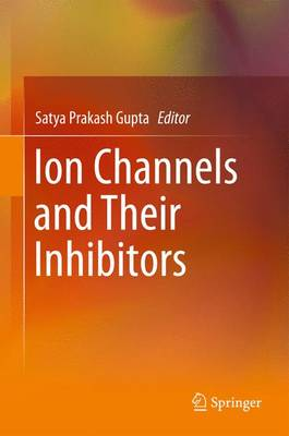 Ion Channels and Their Inhibitors (Paperback)