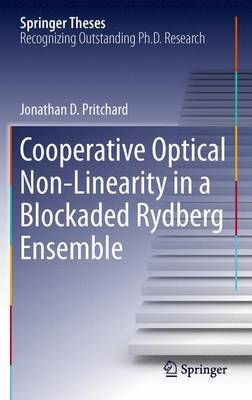 Cooperative Optical Non-Linearity in a Blockaded Rydberg Ensemble - Springer Theses (Paperback)