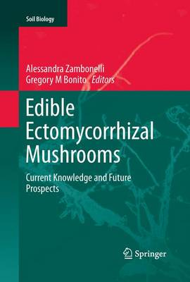 Edible Ectomycorrhizal Mushrooms: Current Knowledge and Future Prospects - Soil Biology 34 (Paperback)