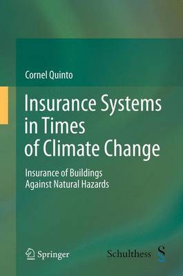Insurance Systems in Times of Climate Change: Insurance of Buildings Against Natural Hazards (Paperback)