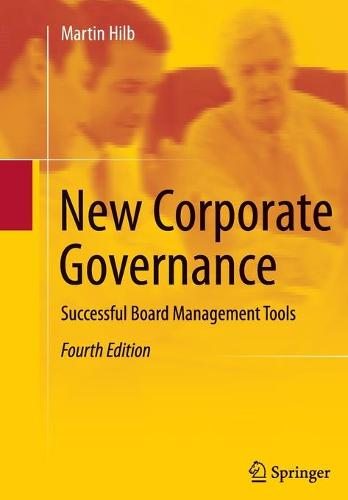 New Corporate Governance: Successful Board Management Tools (Paperback)