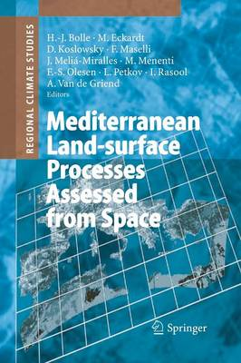 Mediterranean Land-surface Processes Assessed from Space - Regional Climate Studies (Paperback)