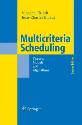 Multicriteria Scheduling: Theory, Models and Algorithms (Paperback)