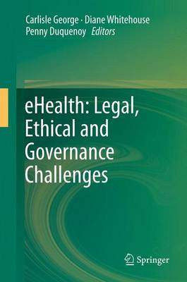 eHealth: Legal, Ethical and Governance Challenges (Paperback)