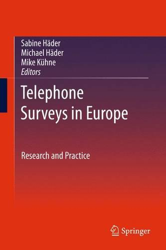 Telephone Surveys in Europe: Research and Practice (Paperback)