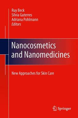 Nanocosmetics and Nanomedicines: New Approaches for Skin Care (Paperback)