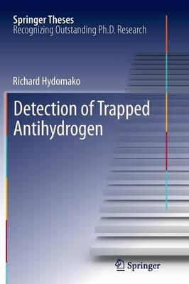 Detection of Trapped Antihydrogen - Springer Theses (Paperback)