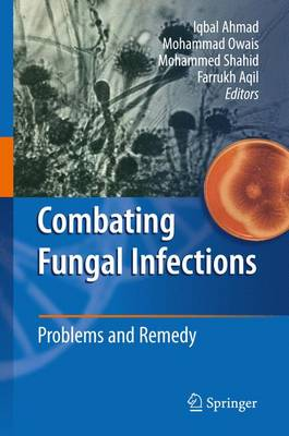 Combating Fungal Infections: Problems and Remedy (Paperback)