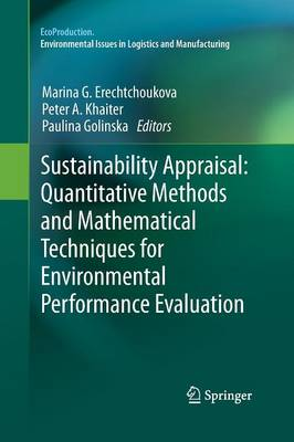 Sustainability Appraisal: Quantitative Methods and Mathematical Techniques for Environmental Performance Evaluation - EcoProduction (Paperback)