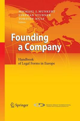 Founding a Company: Handbook of Legal Forms in Europe (Paperback)