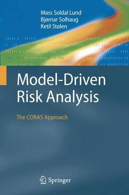 Model-Driven Risk Analysis: The CORAS Approach (Paperback)