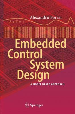 Embedded Control System Design: A Model Based Approach (Paperback)