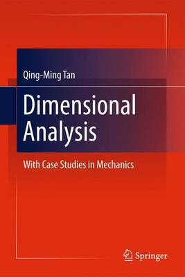 Dimensional Analysis: With Case Studies in Mechanics (Paperback)