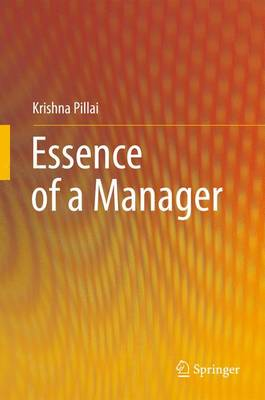 Essence of a Manager (Paperback)