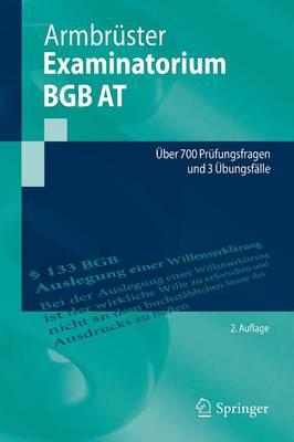 Examinatorium Bgb at: ber 700 Pr fungsfragen Und 3  bungsf lle - Springer-Lehrbuch (Paperback)