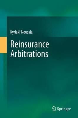 Reinsurance Arbitrations (Hardback)