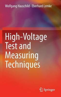 High-Voltage Test and Measuring Techniques (Hardback)