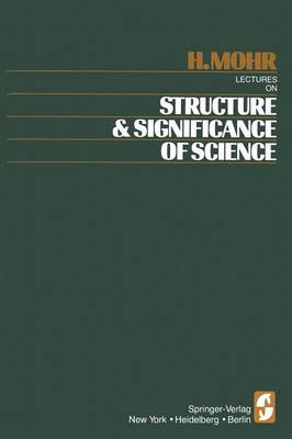 Lectures on Structure and Significance of Science (Paperback)