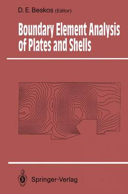 Boundary Element Analysis of Plates and Shells - Springer Series in Computational Mechanics (Paperback)