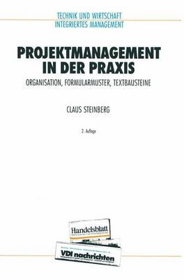Projektmanagement in der Praxis - VDI-Buch (Paperback)