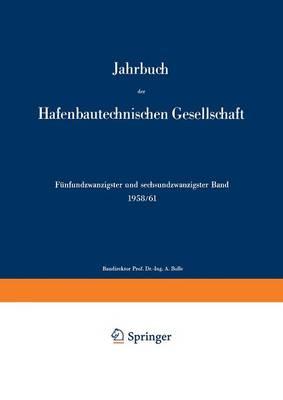 1958/61 - Jahrbuch Der Hafenbautechnischen Gesellschaft 25 /26 (Paperback)