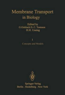 Concepts and Models - Membrane Transport in Biology 1 (Paperback)
