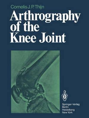 Arthrography of the Knee Joint (Paperback)