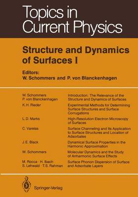 Structure and Dynamics of Surfaces I - Topics in Current Physics 41 (Paperback)