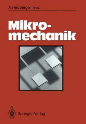 Mikromechanik: Mikrofertigung Mit Methoden Der Halbleitertechnologie (Paperback)