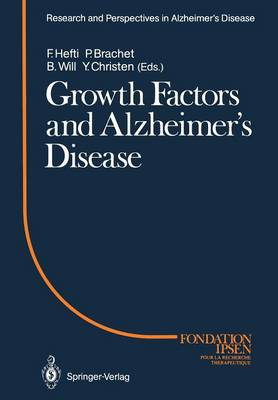 Growth Factors and Alzheimer's Disease - Research and Perspectives in Alzheimer's Disease (Paperback)