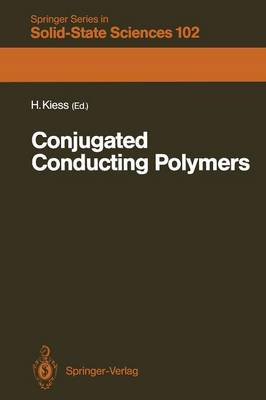 Conjugated Conducting Polymers - Springer Series in Solid-State Sciences 102 (Paperback)