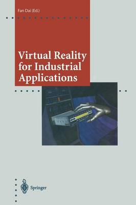 Virtual Reality for Industrial Applications - Computer Graphics: Systems and Applications (Paperback)