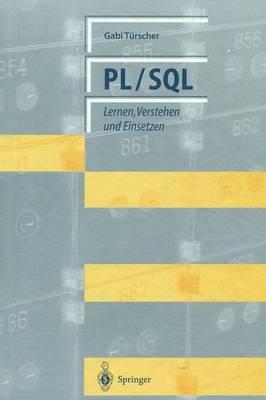 Pl/SQL: Lernen, Verstehen Und Einsetzen (Paperback)