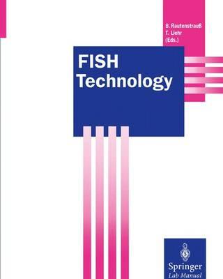 FISH Technology - Springer Lab Manuals (Paperback)