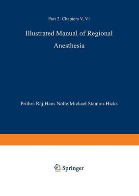 Illustrated Manual of Regional Anesthesia: Illustrated Manual of Regional Anesthesia Transparencies 29-42 Part 2 (Paperback)