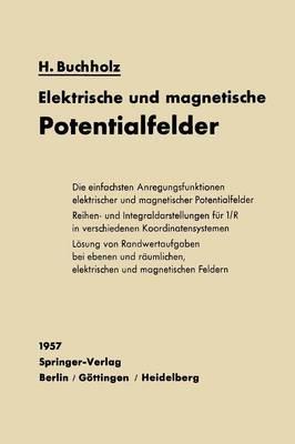 Elektrische Und Magnetische Potentialfelder (Paperback)