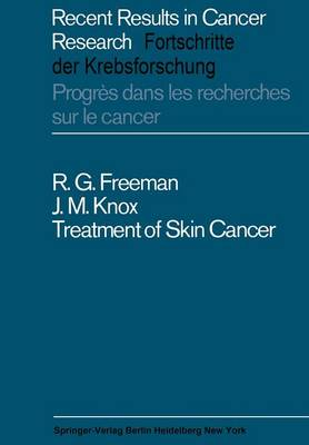 Treatment of Skin Cancer - Recent Results in Cancer Research 11 (Paperback)
