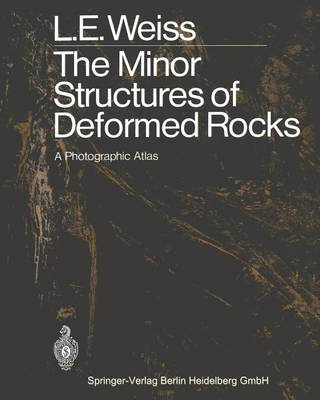 The Minor Structures of Deformed Rocks: A Photographic Atlas (Paperback)