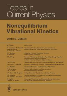 Nonequilibrium Vibrational Kinetics - Topics in Current Physics 39 (Paperback)