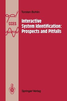 Interactive System Identification: Prospects and Pitfalls - Communications and Control Engineering (Paperback)