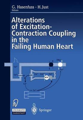 Alterations of Excitation-Contraction Coupling in the Failing Human Heart (Paperback)